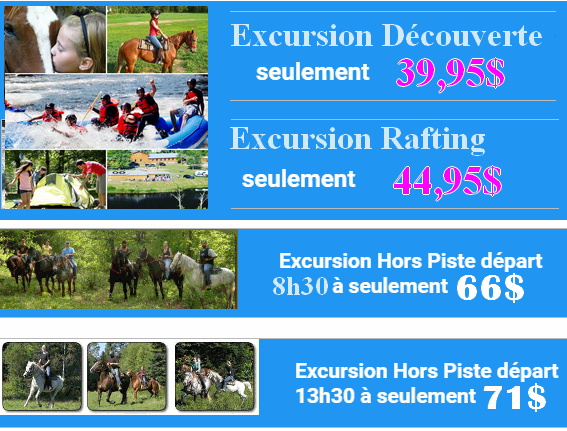 excuriosn jacques raft equitation promos MOB